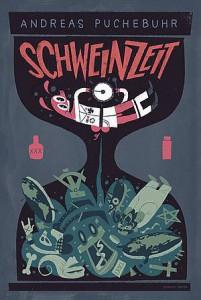 Andreas Puchebuhr – Schweinzeit – Buch-Rezension