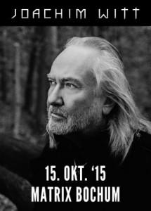 Joachim Witt – 15.10.2015 – Matrix Bochum – Vorbericht