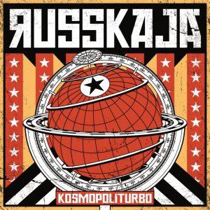 Russkaja – Kosmopoliturbo – CD-Rezension
