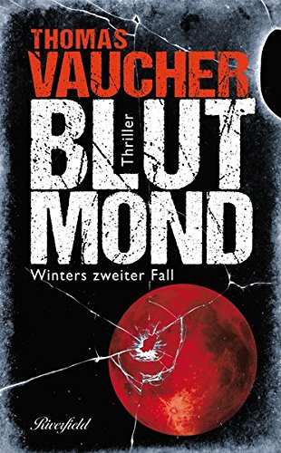 Thomas Vaucher – Blutmond – Buch-Rezension