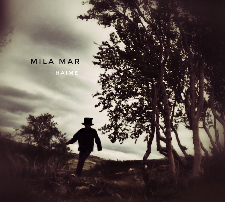 Mila Mar – Haime – CD-Rezension