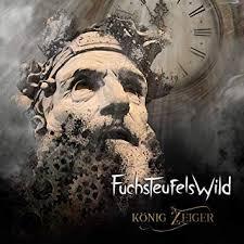 CD-Cover König Zeiger Fuchsteufelswild